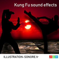 Bruitages Kung Fu