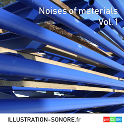 Noises of materials Vol. 1