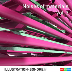 Noises of materials Vol. 3
