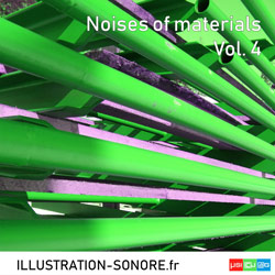 Noises of materials Vol. 4