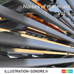 Noises of materials Vol. 5 Catégorie Industry and Materials